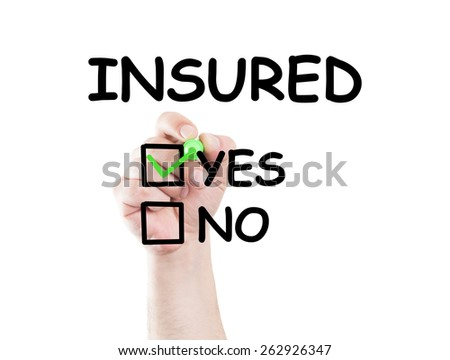 Insured text and checkboxes yes and no. Insurance concept made on transparent wipe board with a marker - stock photo