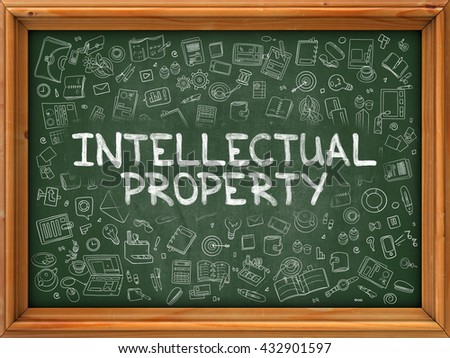 Intellectual Property - Hand Drawn on Chalkboard. Intellectual Property with Doodle Icons Around. - stock photo