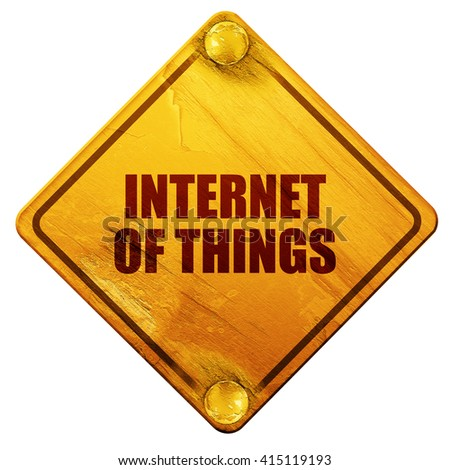 internet of things, 3D rendering, isolated grunge yellow road sign - stock photo
