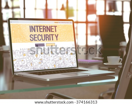 Internet Security Concept. Closeup Landing Page on Laptop Screen in Doodle Design Style. On Background of Comfortable Working Place in Modern Office. Blurred, Toned Image. 3D Render. - stock photo