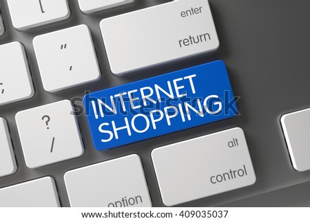 Internet Shopping Written on Blue Key of Computer Keyboard. Laptop Keyboard with the words Internet Shopping on Blue Button. Internet Shopping Button. 3D Render. - stock photo