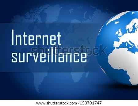 Internet surveillance concept with globe on blue world map background - stock photo
