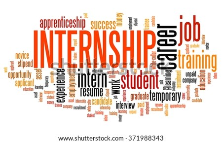 Internship - career issues and concepts word cloud illustration. Word collage concept. - stock photo