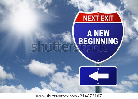 Interstate road sign A New Beginning - stock photo