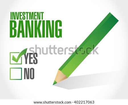 investment banking approval sign concept illustration design graphic - stock photo