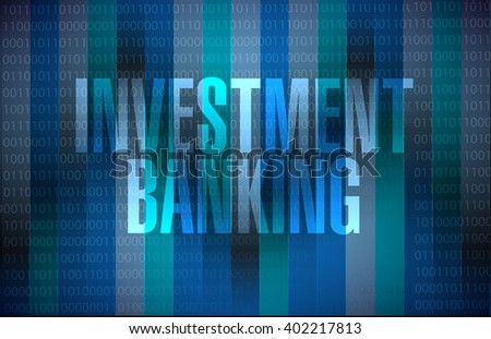 investment banking binary background sign concept illustration design graphic - stock photo