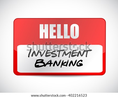 investment banking name tag sign concept illustration design graphic - stock photo
