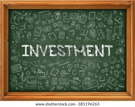 Investment Concept. Modern Line Style Illustration. Investment Handwritten on Green Chalkboard with Doodle Icons Around. Doodle Design Style of Investment Concept. - stock photo