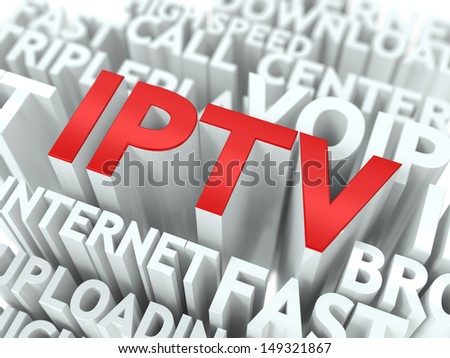 IPTV - Wordcloud Internet Concept. The Word in Red Color, Surrounded by a Cloud of Words Gray. - stock photo