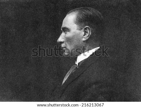 ISTANBUL-Turkey,Circa 1930's :Mustafa Kemal Ataturk who founder Turkish Republic .Circa 1930's  - stock photo