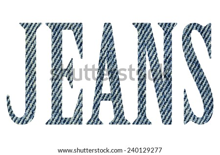 It is Jeans letter using by Jeans texture for pattern. - stock photo