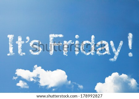It's friday cloud word on sky - stock photo