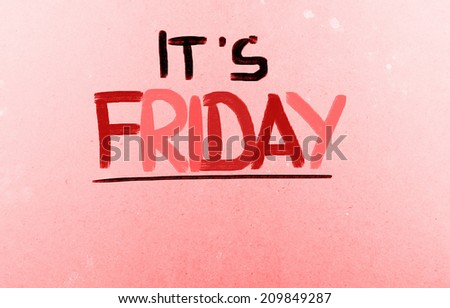 It's Friday Concept - stock photo