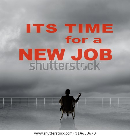 It's time for a new job, slogan or message on the sky. - stock photo