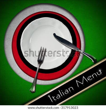 Italian Restaurant Menu Design / Restaurant menu with green, red and white Italian flag, text Italian Menu, white plate and silver cutlery. - stock photo