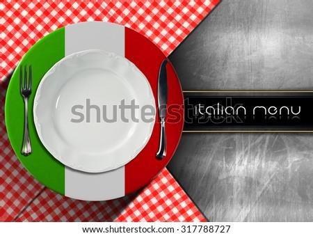 Italian Restaurant Menu Design / Restaurant menu with italian flag, white empty plate, silver cutlery and text Italian Menu. - stock photo