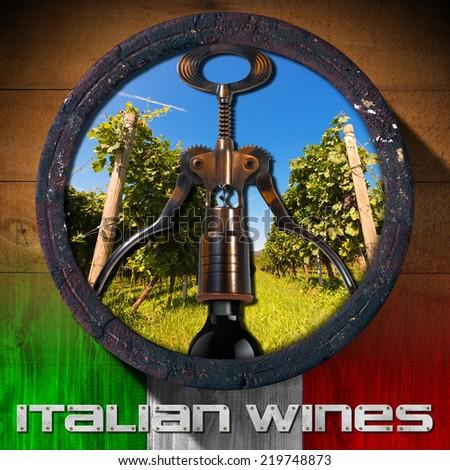 Italian Wines - Wooden Barrel / Old wooden barrel with green vineyard inside, corkscrew and black wine bottle, italian flag and text Italian Wines - stock photo