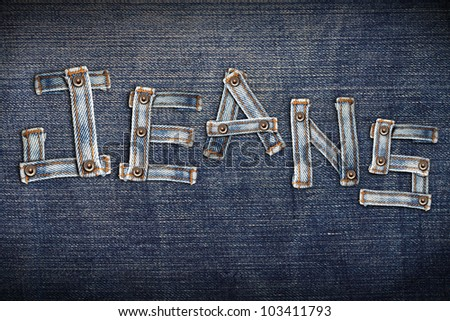 Jeans word of Blue jeans alphabet on denim background - stock photo