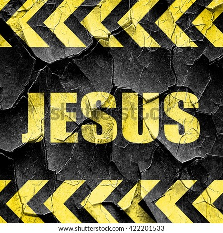 jesus, black and yellow rough hazard stripes - stock photo