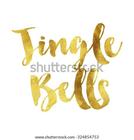 Jingle bells written in gold leaf font - stock photo