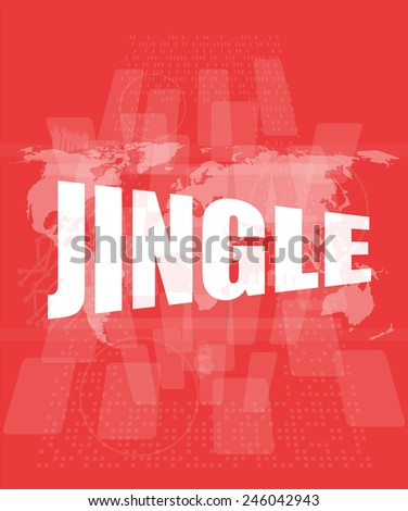jingle word on digital screen background with world map - stock photo