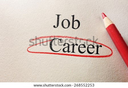 Job and Career red circle with pencil on textured paper                                - stock photo