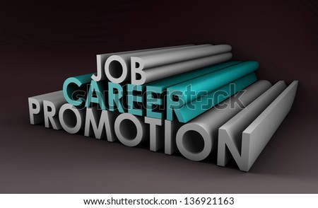 Job Career Promotion and a Pay Raise - stock photo