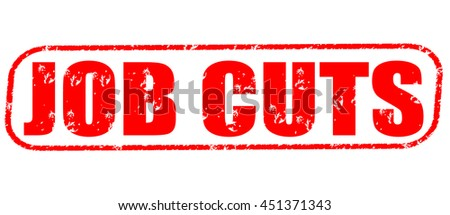 job cuts stamp on white background. - stock photo