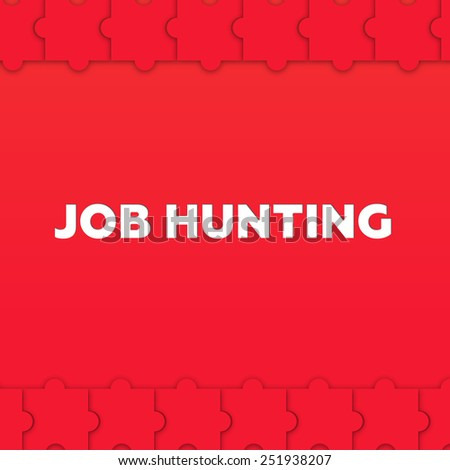 JOB HUNTING - stock photo
