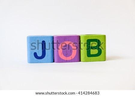JOB word written on wood blocks, white background with copyspace - stock photo