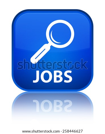 Jobs blue square button - stock photo