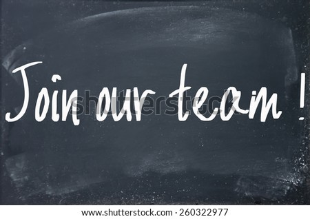 join our team text write on blackboard - stock photo
