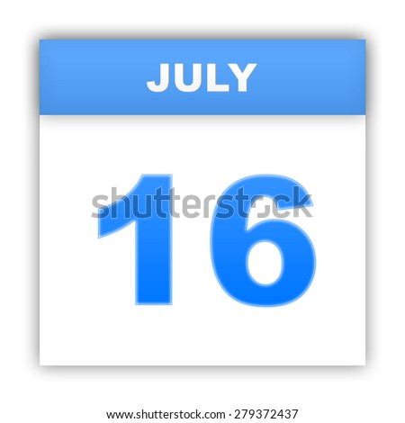 July 16. Day on the calendar. 3d - stock photo