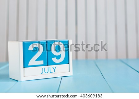 July 29th. Image of july 29 wooden color calendar on white background. Summer day. Empty space for text. System Administrator Appreciation Day - stock photo