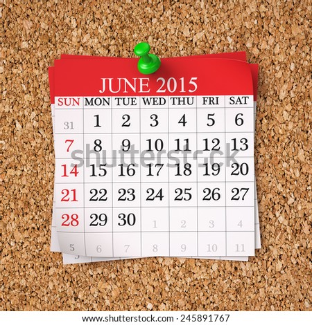 June 2015  Calendar on cork board , 3d render - stock photo