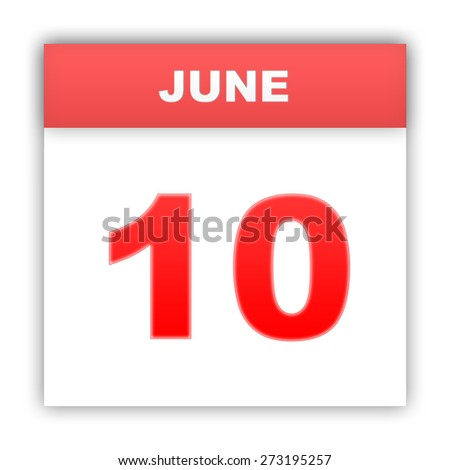 June 10. Day on the calendar. 3d - stock photo