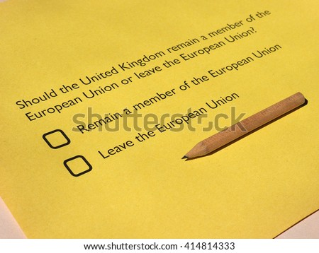June 23 referendum: Should the United Kingdom remain a member of the European Union or leave the European Union. The poll is aka Brexit meaning Britain exit. Selective focus - stock photo