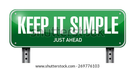 keep it simple street sign illustration design over white - stock photo