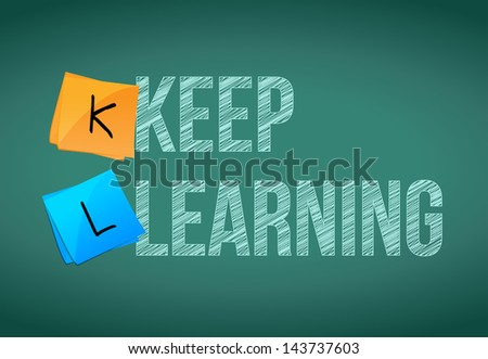 keep learning education concept illustration design graphic - stock photo