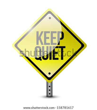 keep quiet road sign illustration design over white - stock photo