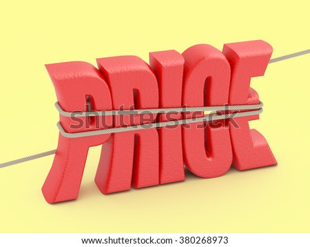 Keep the prices concept illustration. Price word in a rope loop. - stock photo