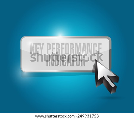 key performance indicator button illustration design over a blue background - stock photo
