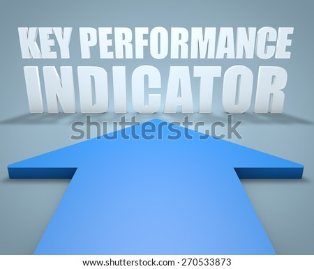Key Performance Indicator - 3d render concept of blue arrow pointing to text. - stock photo