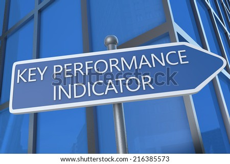 Key Performance Indicator - illustration with street sign in front of office building. - stock photo