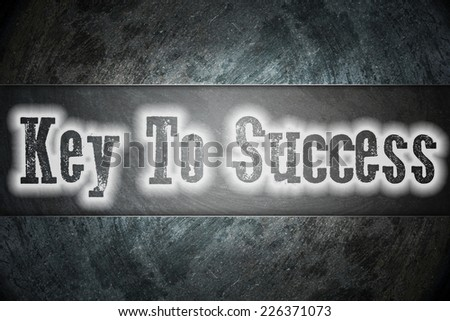 Key to success Concept text on background - stock photo