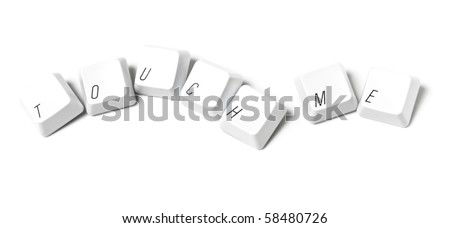 Keyboard keys writing touch me - stock photo