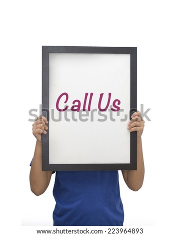 Kid holding picture frame and display call us. - stock photo