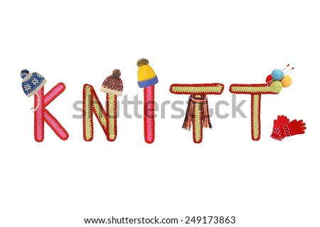 knitted letters with knitted hads,scarf, gloves - stock photo