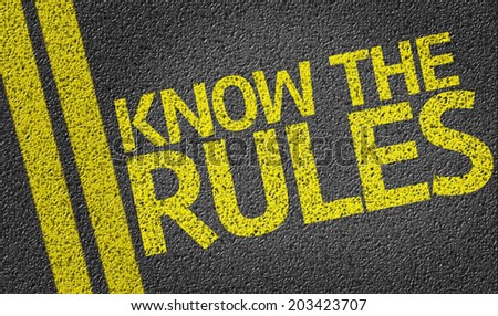Know the Rules written on the road - stock photo