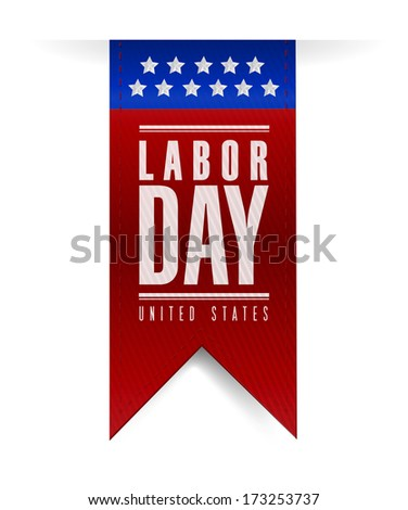 labor day banner sign illustration design over a white background - stock photo